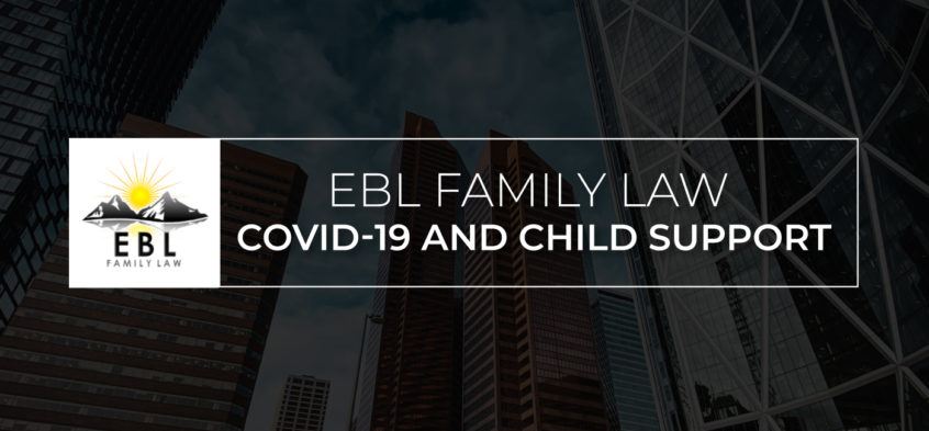 Covid-19 and Child Support